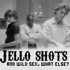 Heather: house: jello shots