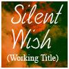 silentwish_fic