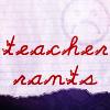 Teacher Rants: When Students Are Smarter