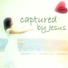 Captured by Jesus