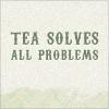- teasolveseverything -