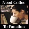 CB Need coffee to function