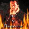 Hot & Dangerous