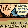 Verba volant, scripta manent: detective with motivation