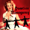 Kethry: Question Monogamy