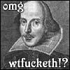 shakespeare WTFeth
