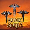 Bionic Angels