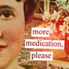 more meds