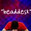 headdesk, Com-eh-dee - Mark - *headdesk*