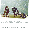 downloadableindifference: football any given sunday