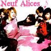 neuf alices