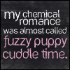MCR - fuzzy puppy cuddle time