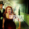 peculiargroove: Desperate For Air