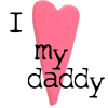 I heart my daddy - lifebecomesart