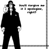 always with the Dick jokes: Lucci: forgive?  riiiiiiiiiight.