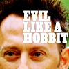 A Sleeping Bud Burst Into Bloom: Evil like a hobbit