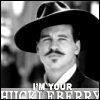 Doc Holliday I'm your huckleberry