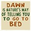 Dawn - bed