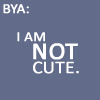Gogo: Bya-not-cute