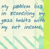 quote: gross habits with net income