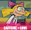 Destini Jen Venturi: HA! :: Helga - Caffeine=LOVE