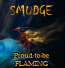Smudge - Flaming