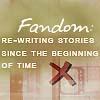 Fandom: Rewriting...