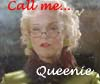 Rhi: call me queenie