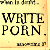 Syd Gill: w: when in doubt write porn