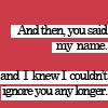 hwimsey: said my name