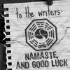 WGA 07 - Namaste and good luck!