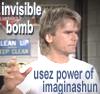 invisible bomb