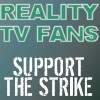 Reality TV Fans Support the WGA Strike