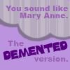 11oo1: demented mary anne