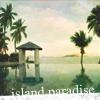 food photos travel: travel: island paradise