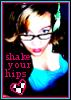 shake those hips // me