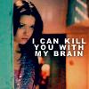 kill with my brain
