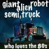 giant alien robot semi truck