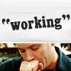billysgirl5: Working