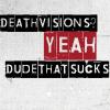 DeathVisionsSuck__d_l_c