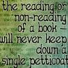 Reading won't keep down a petticoat