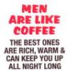 Men like coffee