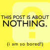 this post is about nothing