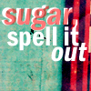 Nomy: Sugar spell it out