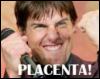 ohyeah!!placenta!