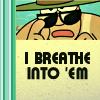 HM > I Breathe Into 'Em