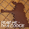 Fear Me - I'm a Cookie