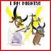 I am Mighty!