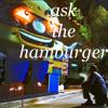 Ask the Hamburger