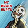 Steve Brinich: My Brain Hurts (Leeroy Jenkins RIP)